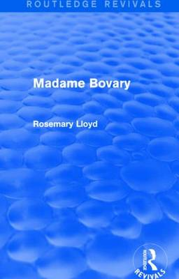 Madame Bovary - Routledge Revivals (Hardback)