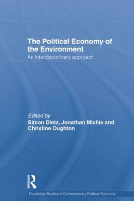 Political Economy of the Environment: An Interdisciplinary Approach (Paperback)