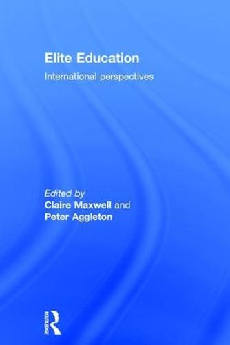 Elite Education: International perspectives (Hardback)