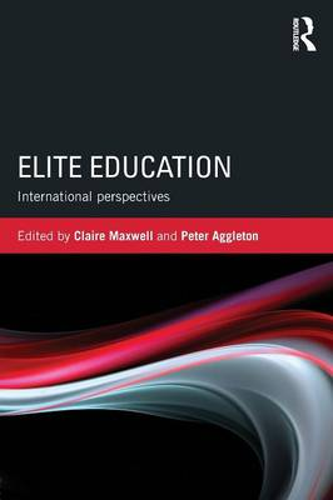 Elite Education: International perspectives (Paperback)