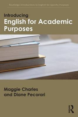 Introducing English for Academic Purposes - Routledge Introductions to English for Specific Purposes (Paperback)