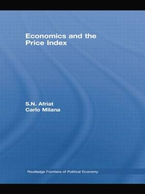 Economics and the Price Index - Routledge Frontiers of Political Economy (Paperback)