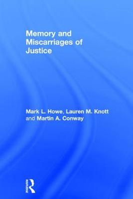 Memory and Miscarriages of Justice (Hardback)