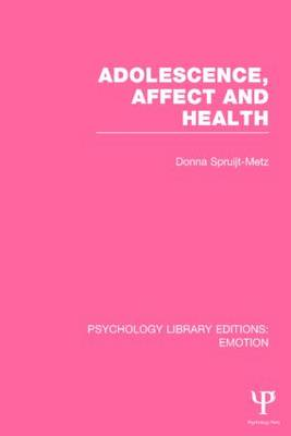 Adolescence, Affect and Health (Paperback)