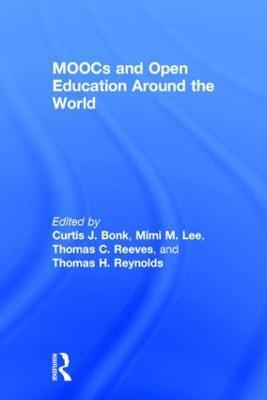 MOOCs and Open Education Around the World (Hardback)