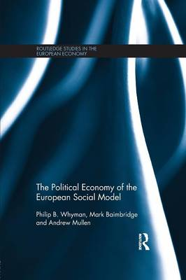 The Political Economy of the European Social Model (Paperback)