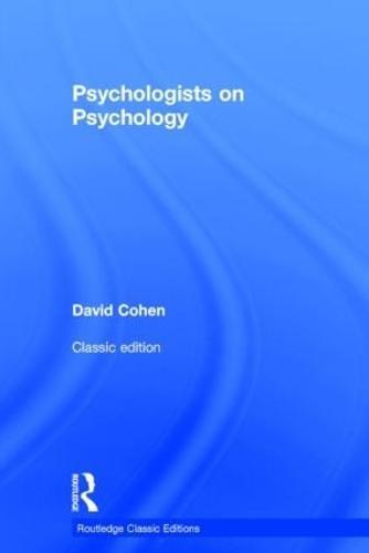 Psychologists on Psychology (Classic Edition) - Psychology Press & Routledge Classic Editions (Hardback)