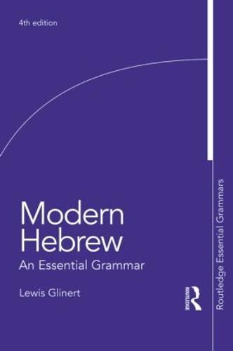 Modern Hebrew: An Essential Grammar - Routledge Essential Grammars (Paperback)