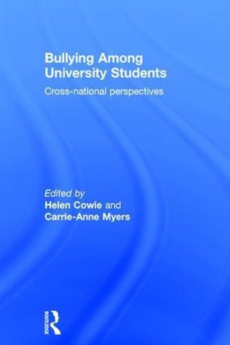 Bullying Among University Students: Cross-national perspectives (Hardback)