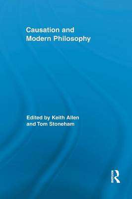 Causation and Modern Philosophy (Paperback)
