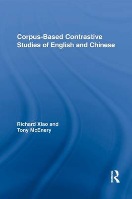 Corpus-Based Contrastive Studies of English and Chinese (Paperback)