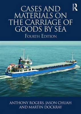 Cases and Materials on the Carriage of Goods by Sea (Paperback)