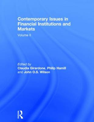 Contemporary Issues in Financial Institutions and Markets: Volume II: Volume II (Hardback)
