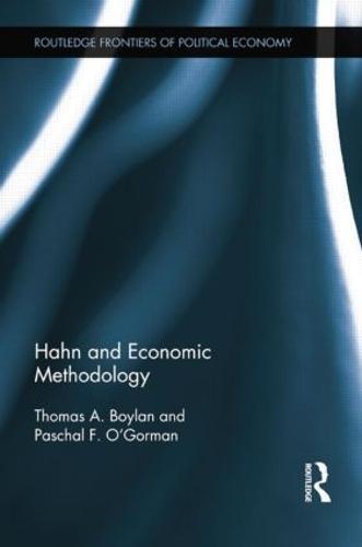 Hahn and Economic Methodology (Paperback)