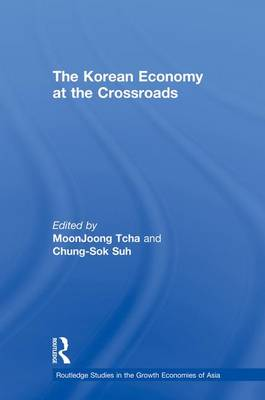 The Korean Economy at the Crossroads: Triumphs, Difficulties and Triumphs Again (Paperback)