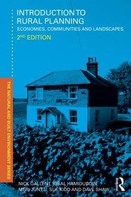 Introduction to Rural Planning: Economies, Communities and Landscapes - Natural and Built Environment Series (Paperback)