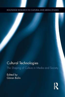 Cultural Technologies: The Shaping of Culture in Media and Society (Paperback)