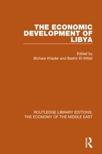 The Economic Development of Libya (Hardback)