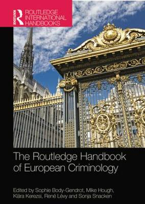 The Routledge Handbook of European Criminology (Paperback)