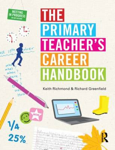 The Primary Teacher's Career Handbook (Paperback)