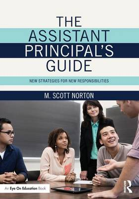The Assistant Principal's Guide: New Strategies for New Responsibilities (Paperback)