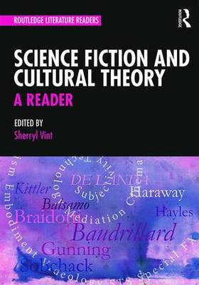 Science Fiction and Cultural Theory: A Reader (Paperback)