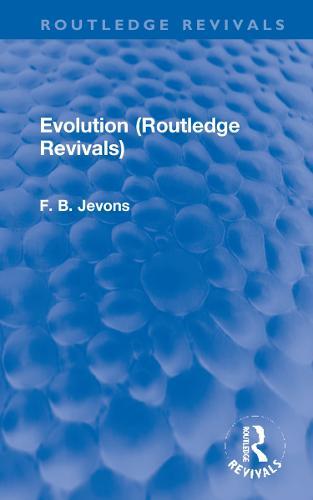 Evolution - Routledge Revivals (Hardback)