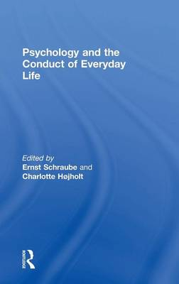 Psychology and the Conduct of Everyday Life (Hardback)