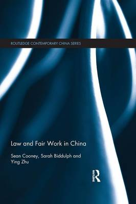 Law and Fair Work in China (Paperback)