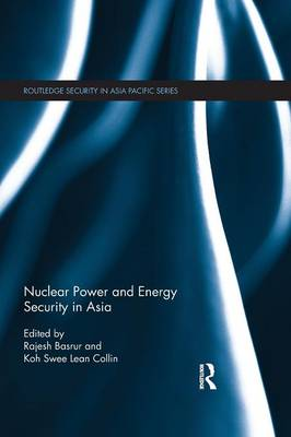 Nuclear Power and Energy Security in Asia (Paperback)