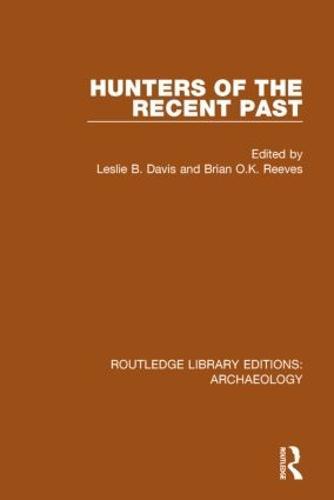 Hunters of the Recent Past (Hardback)