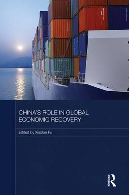 China's Role in Global Economic Recovery (Paperback)