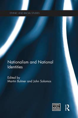 Nationalism and National Identities - Ethnic and Racial Studies (Paperback)