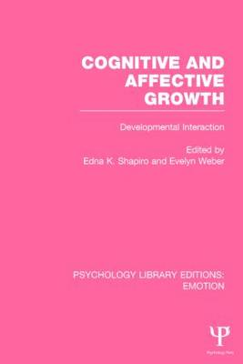 Cognitive and Affective Growth: Developmental Interaction (Paperback)
