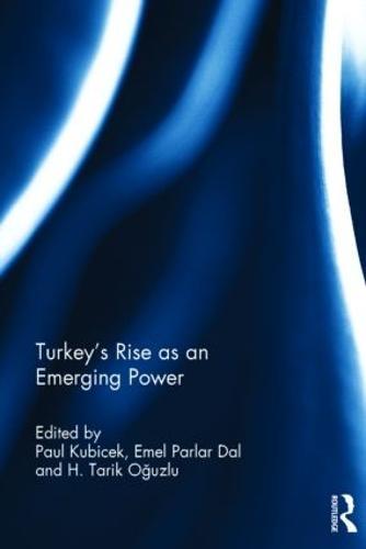 Turkey's Rise as an Emerging Power (Hardback)