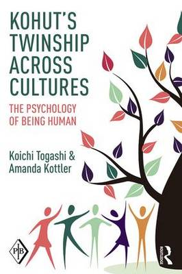 Kohut's Twinship Across Cultures: The Psychology of Being Human - Psychoanalytic Inquiry Book Series (Paperback)