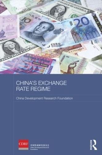 China's Exchange Rate Regime - Routledge Studies on the Chinese Economy (Hardback)