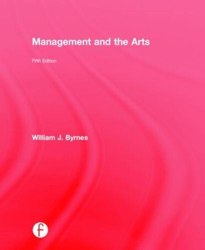 Management and the Arts (Hardback)