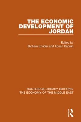 The Economic Development of Jordan - Routledge Library Editions: The Economy of the Middle East (Paperback)