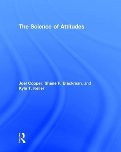 The Science of Attitudes (Hardback)