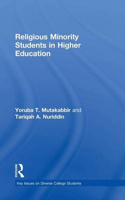 Religious Minority Students in Higher Education - Key Issues on Diverse College Students (Hardback)