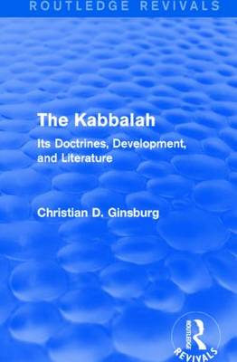 The Kabbalah: Its Doctrines, Development, and Literature (Hardback)