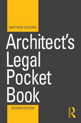 Architect's Legal Pocket Book - Routledge Pocket Books (Paperback)