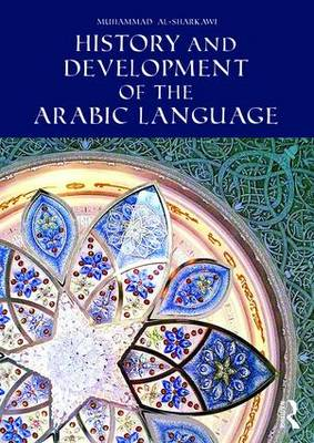 History and Development of the Arabic Language (Paperback)