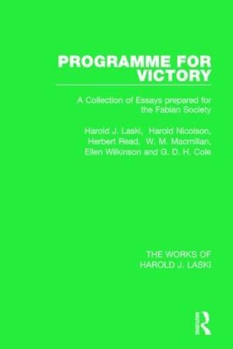 Programme for Victory (Works of Harold J. Laski) - The Works of Harold J. Laski (Hardback)
