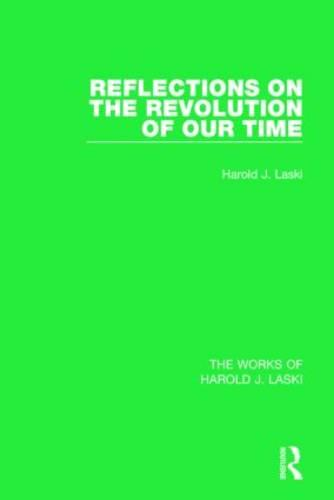 Reflections on the Revolution of Our Time (Hardback)