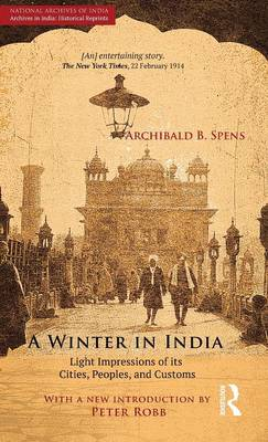 A Winter in India: Light Impressions of its Cities, Peoples and Customs (Hardback)