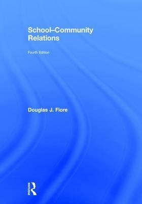 School-Community Relations (Hardback)
