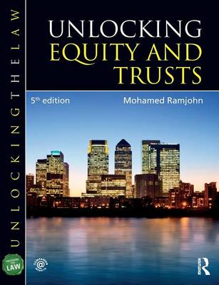 Unlocking Equity and Trusts - Unlocking the Law (Paperback)