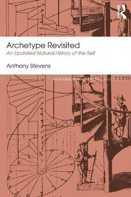 Archetype Revisited: An Updated Natural History of the Self - Routledge Mental Health Classic Editions (Paperback)